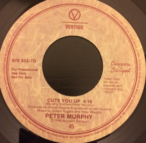 "Peter Murphy Cuts You Up CA 7"" Promo 1990 B Label"