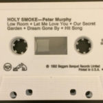 Peter Murphy Holy Smoke US Cassette Tape White Label Promo B Side