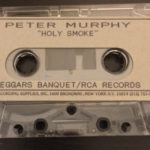 Peter Murphy Holy Smoke US Cassette Tape White Label Advance 1992 A Side