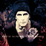 Peter Murphy I Spit Roses US Digital 2011 Cover
