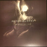 "Peter Murphy Mr. Moonlight Tour: 35 Years Of Bauhaus US 10"" 2014 Front Cover"