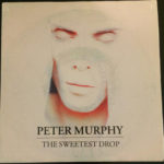 "Peter Murphy The Sweetest Drop ES 7"" Promo 1992 Front Cover"