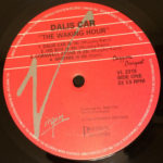 "Dalis Car The Waking Hour CA 12"" 1988 A Label"